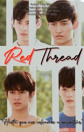"""Red Thread (ด้ายแดง) - """"Hasta que nos volvamos a encontrar"""". by 04Nano"""