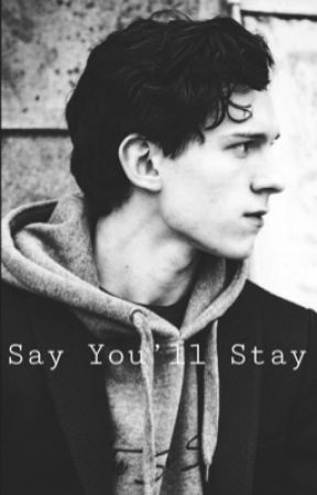Say You'll Stay by booksforme171