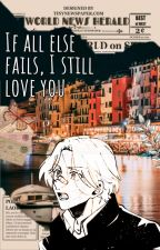 If all else fails, I still love you. | Renga by etherealcosmos-