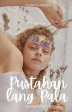 Pustahan Lang Pala by dianajean994