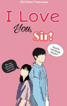 I Love You, Sir! by ZiziInay99