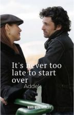 ✨It's never too late to start over✨ by Mari-Montgomery