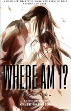 Where am I? - Itachi x OC by kyl333eee
