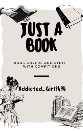 Just A Book by Addicted_Girl9494
