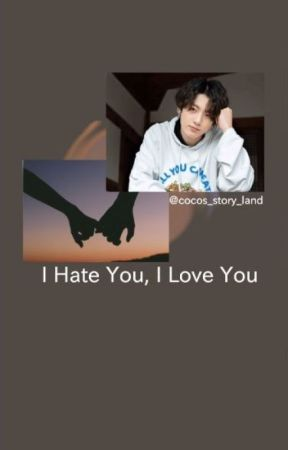 I Hate You, I Love You - JJK by cocos_story_land