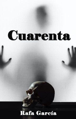 Cuarenta by RafaGaOr