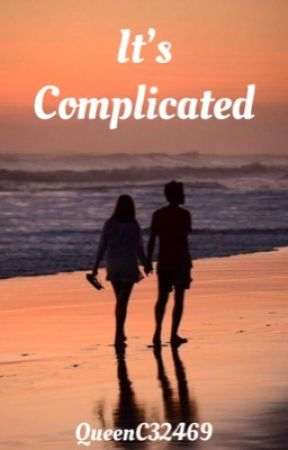 It's Complicated by QueenC32469