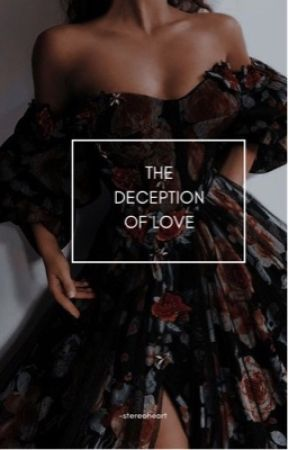 The Deception of Love   ONC 2021 by -stereoheart