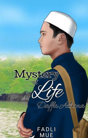 Mystery of Life : Daffa Albana by Fadlymoe