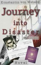Journey into Disaster by NOKBEW™ by nokbew