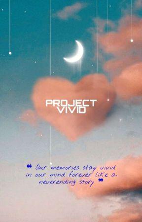 Project VIVID || gg af by hanatheace