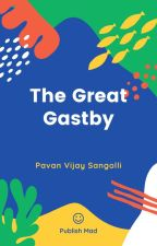 The Great Gastby by Pavanvs