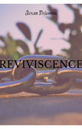 Reviviscence by JoxanDejasmin