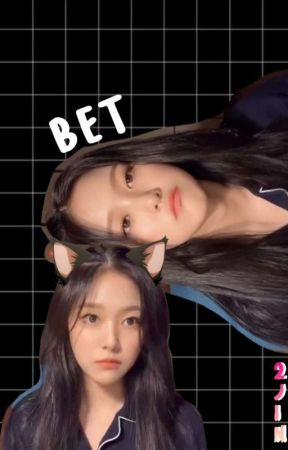 Bet    Loona 2Jin Fic by jaeminenthusiast