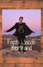 Facts Jacob bertrand by facts_actor