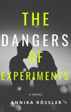 The Dangers Of Experiments | A Harry Potter Fanfiction by AnnikaMalfoy808