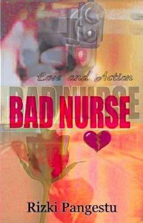 BAD NURSE [On Going] by IkkyPangestu