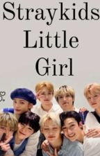 stray kids little girl (ddlg and story)  by jamless_jimin_20