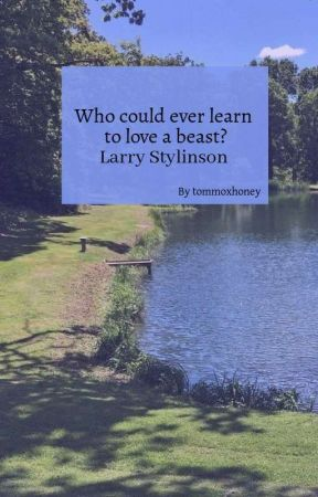 Tale Old As The Time. || Larry Stylinson  by tommoxhoney_