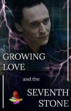 Growing love and the seventh stone  |  Loki fanfiction by kleine_fanfictions