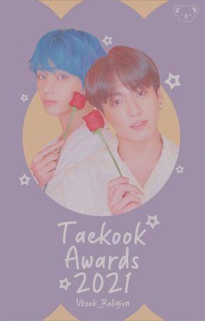 Taekook Awards 2021 [EN CURSO] by Vkook_Religion