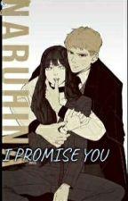 I Promise You. (naruhina) STILL A WORK ON PROGRESS by nyfsss