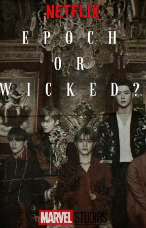 Epoch Or Wicked  [NCT 21] by neocultsrenjuns