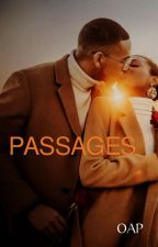 PASSAGES (COMPLETED) by PreciousOkpilolo