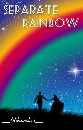 Separate Rainbow by Nikushii