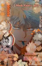 《~MHA_ Fanfic_ Hot~》, de kitten00_mary_simp
