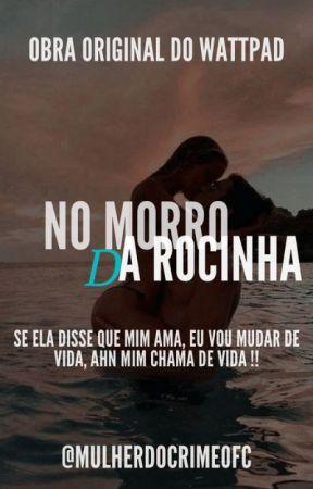 No morro da Rocinha by MULHERDOCRIMEOFC