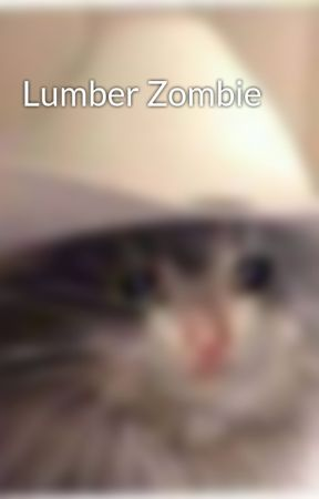 Lumber Zombie by itz_vicenteyt