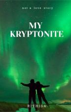My Kryptonite!!! by _rithz_