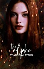 The Alpha by AngelaLayton8594