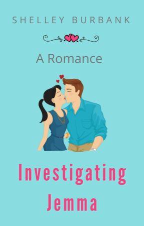 Investigating Jemma by ShelleyBurbank
