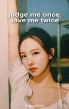 judge me once, love me twice | 2yeon by misomina