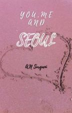You, Me and Seoul by ainena01