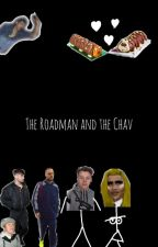 The Roadman and The Chav~ A Hobama Fanfiction ♡ by leeroysshmexycousin