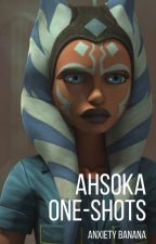Ahsoka One Shots by anxiety_banana