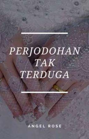 Perjodohan Tak Terduga  by AngelRose844