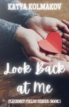 Look Back at Me (Fleckney Fields Series, Book 1) cover