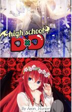 Highschool DxD: The Prince of Knights by Aeon_Hunter