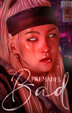 BAD - PREMADES by taejinniefic