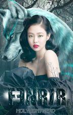 FENRIR || Taennie [Completed] by Holylightnerd