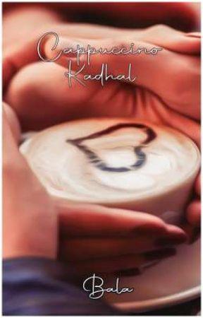 Cappuccino kadhal by BALA205