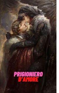 Prigioniero d'amore cover