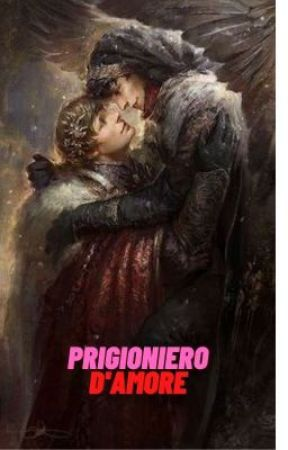 Prigioniero d'amore by Atena2602