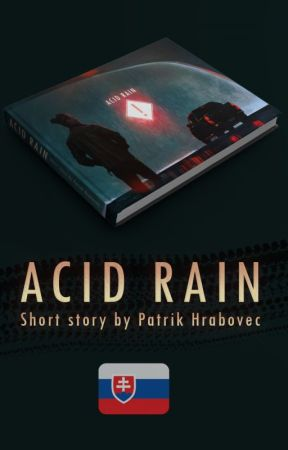 🈯 Acid Rain (Kyslý dážď - mrazivá jednodielovka) by pator159