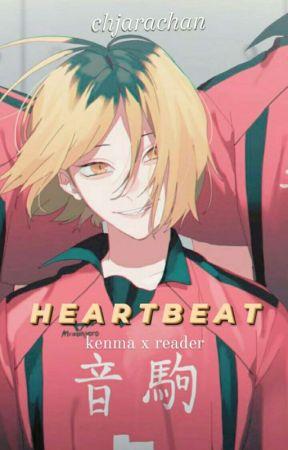 heartbeat - kenma x reader by Hiistoriiaa