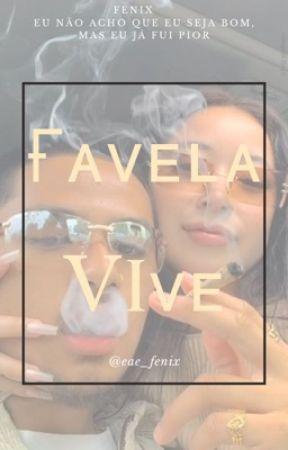💰 Favela vive 💰- pausada by eae_fenix